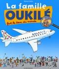 Béatrice Veillon - La famille Oukilé fait le tour du monde.