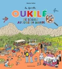 Béatrice Veillon - La famille Oukilé se régale autour du monde.