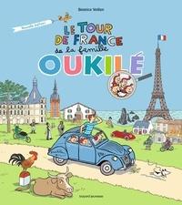 Béatrice Veillon - Le tour de France de la famille Oukilé.