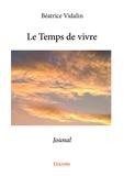 Béatrice Vidalin - Le temps de vivre - Journal.