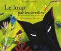 Béatrice Vincent et Peggy Nille - Le loup par les oreilles. 1 CD audio