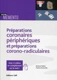 Béatrice Walter et Pauline Dartevelle - Préparations coronaires périphériques et préparations corono-radiculaires.