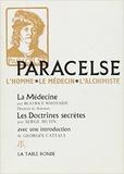 Béatrice Whiteside et Serge Hutin - Paracelse - L'homme, le médecin, l'alchimiste.