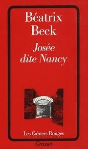 Béatrix Beck - Josée dite Nancy.