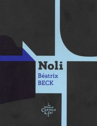 Béatrix Beck - Noli.