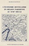 Béatrix de Buffévent - L'économie dentellière en région parisienne au 17ème siècle.