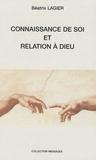 Béatrix Lagier - Connaissance de soi et relation à Dieu.