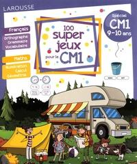 Béatrix Lot - 100 super jeux pour le CM1 - Français Mathématiques.