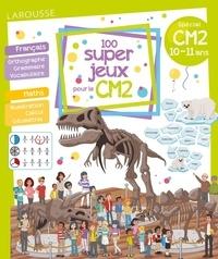 Béatrix Lot - 100 super jeux pour le CM2 - Français Mathématiques.