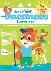 Mon cahier de vacances Larousse - 5-6 ans, de la GS au CP.pdf