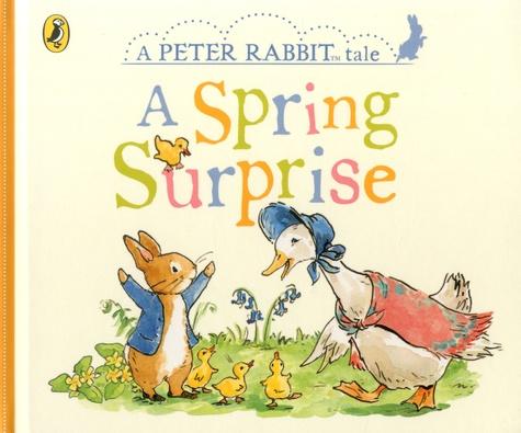 Beatrix Potter - A Peter Rabbit Tale  : A Spring Surprise.