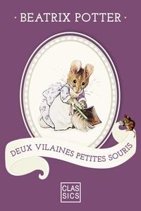 Beatrix Potter et  StoryLab - Deux vilaines petites souris.