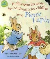 Beatrix Potter - Je découvre les mots, les couleurs et les chiffres avec Pierre Lapin.