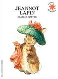 Beatrix Potter - Jeannot Lapin.