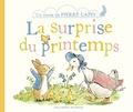 Beatrix Potter - La surprise du printemps - Un conte de Pierre Lapin.
