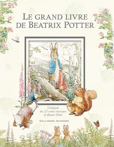 Beatrix Potter - Le grand livre de Beatrix Potter - L'intégrale des 23 contes classiques de l'auteur.