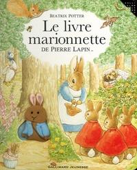 Beatrix Potter - Le livre marionnette de Pierre Lapin.