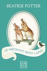 Beatrix Potter et  StoryLab - Le méchant petit lapin.