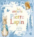 Beatrix Potter - Le monde de Pierre Lapin - Un livre pop-up à déplier.