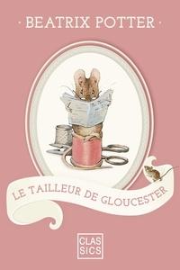 Beatrix Potter et  StoryLab - Le tailleur de Gloucester.