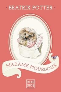 Beatrix Potter et  StoryLab - Madame Piquedoux.