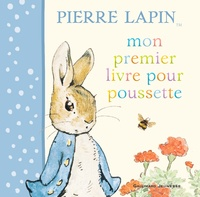 Beatrix Potter - Mon premier livre pour poussette Pierre Lapin.