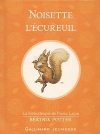 Beatrix Potter - Noisette l'écureuil.