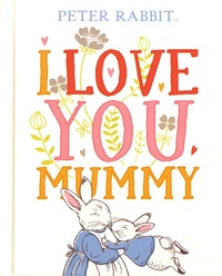 Peter Rabbit - I Love You Mummy.pdf