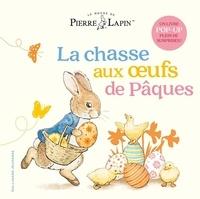Beatrix Potter - Pierre Lapin - La chasse aux oeufs de Pâques.
