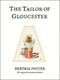 Beatrix Potter - The Tailor of Gloucester.