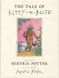 Beatrix Potter et Quentin Blake - The Tale of Kitty-in-Boots.