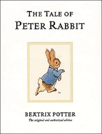 Beatrix Potter - The Tale of Peter Rabbit.