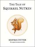 Beatrix Potter - The Tale of Squirrel Nutkin.