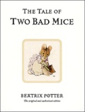 Beatrix Potter - The Tale of Two Bad Mice.