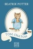 Beatrix Potter - Tom Chaton.