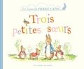 Beatrix Potter - Trois petites soeurs - Un conte de Pierre Lapin.
