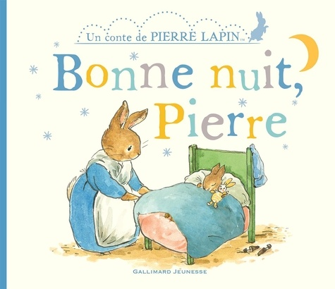 Un conte de Pierre Lapin  Bonne nuit, Pierre