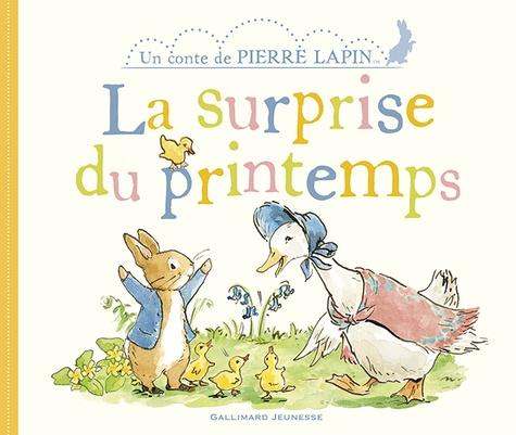 Un conte de Pierre Lapin  La surprise du printemps