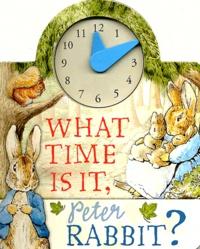 Beatrix Potter - What Time is it, Peter Rabbit ?.