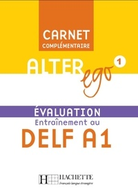 Alter Ego 1 Entraînement au DELF A1- Evaluation - Béatrix Sampsonis | Showmesound.org