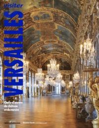 Béatrix Saule - Visiter Versailles.