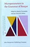 Beatriz Fernandez et Jon Ortiz de Urbina - Microparameters in the Grammar of Basque.