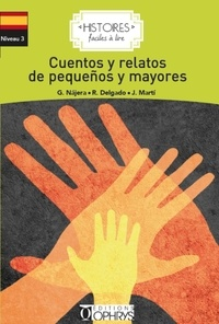 Béatriz Job et Rafael Delgado - Cuentos y relatos de pequeos y mayores.