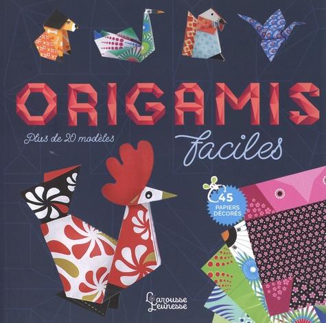 Origamis faciles. Plus de 20 modèles
