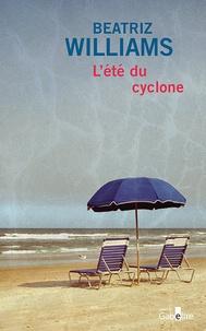 Beatriz Williams - L'été du cyclone.