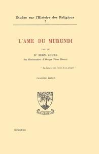 Bernard Zuure - L'âme du Murundi.