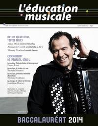 Beauchesne - L'éducation musicale N° 578, juillet-août : Baccalauréat 2014.