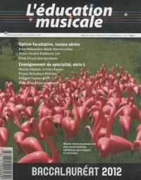 Jean-Etienne Mittelmann - L'éducation musicale Supplément au N° 572 : Baccalauréat 2012.