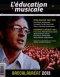 Vincent Maestracci et Michèle Lhopiteau-Dorfeuille - L'éducation musicale Supplément au N° 577 : Baccalauréat 2013.