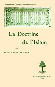 Bernard Carra de Vaux - La doctrine de l'islam.